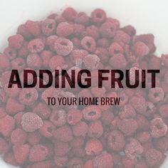 Adding Fruit To Your Home Brew Beer Adding fruit to a beer is a great way to add another dimension that just isn't possible with malt, hops and yeast. It can lead to all sorts of questions though. Will it contaminate the beer? How much do you need to add? Homebrew Recipes, Beer Recipes, Coffee Recipes, Brewing Recipes, Easy Alcoholic Drinks, Fun Drinks, Beverages, Brew Your Own Beer, Beer Brewing Kits