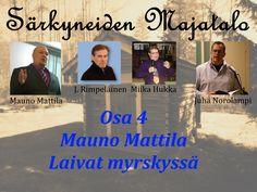 Särkyneiden Majatalo - Osa 4 - Mauno Mattila