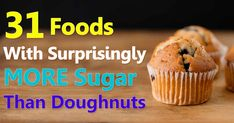 If you eat processed foods, consuming more than the recommended daily amount of sugar is far easier than you might think. http://articles.mercola.com/sites/articles/archive/2015/09/30/31-foods-with-more-sugar-than-doughnuts.aspx