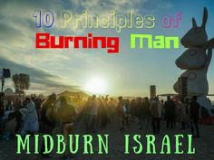 Ever been to a Burning Man Festival? Let me welcome you to Midburn the second biggest Burning Man festival in the world. Let me guide you through the ten principles of Bruning Man and explain how it felt for a virgin. Watch the after video we made… WOW!