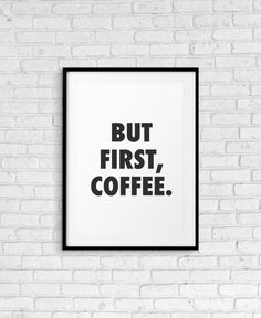 But First Coffee Printable Wall Art, Large Office Art, Office Decor, Coffee Printable, Printable Wall Art, Scandinavian Office, Coffee Wall Art, International Paper Sizes, Coffee Lover Gifts, But First Coffee