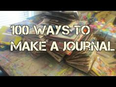 100 Ways To Make A Journal | SUPER EASY | JUNK JOURNALS DIY | SUGAR - YouTube