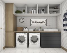 White Laundry Rooms, Laundry Room Signs, Laundry Room Organization, Laundry Room Layouts, Decorate Laundry Rooms, Organization Ideas, Ikea Laundry Room, Modern Laundry Rooms, Laundry Room Remodel