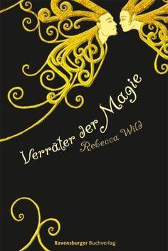 Rebecca Wild - Verräter der Magie (Cian und Kira 01) Ebook Pdf, Link, Shopping, History
