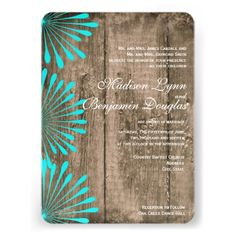 Rustic Barn Wood Teal Turquoise Flowers Wedding Invitations for a country style wedding.