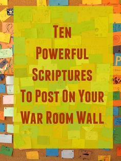 Want to wage war on your knees? Here are 10 powerful Scriptures to post on your War Room wall.