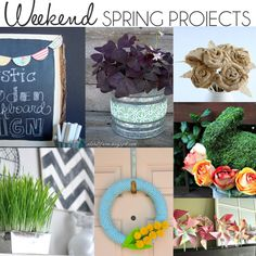 Great Weekend Spring DIY Projects