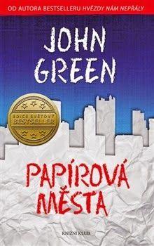 Knihomolův koutek: John Green- Papírová města