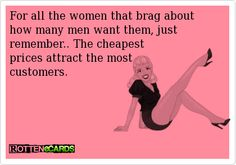 For all the women that brag about...