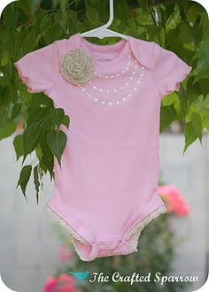 love the onesie but pinning this for the lace detail added to the leg openings. Cute! The Crafted Sparrow: Faux Pearl Baby Girl Onesie & Tutorial-