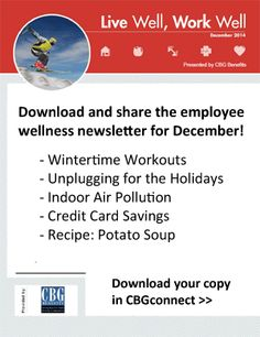 """""""Live Well, Work Well"""": Employee Wellness Newsletter for December 2014: Wintertime Workouts, Credit Card Savings, and More"""