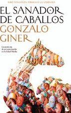 el sanador de caballos-gonzalo giner-9788484607441