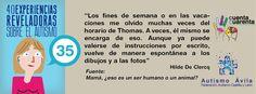 """Experiencia 35: """"Los fines de semana o en las vacaciones me olvido muchas veces del horario de Thomas. A veces, él mismo, se encarga de eso. Aunque ya puede valerse de instrucciones por escrito, vuelve de manera espontánea a los dibujos y a las fotos"""" (Hilde De Clercq)"""