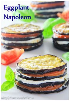 Fried eggplant rounds stacked between fresh mozzarella and tomatoes. This eggplant napoleon recipe is a great vegetarian appetizer Best Italian Recipes, Great Recipes, Favorite Recipes, Recipe Ideas, Gourmet Recipes, Cooking Recipes, Healthy Recipes, Paleo Meals, Healthy Food