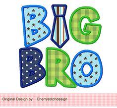 BIG BRO Applique -4x4 5x7 6X10-Machine Embroidery Applique Design
