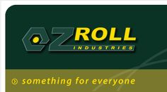OzRoll Industries (6) / Manufacturer (Several companies included) / MI: Yes/No / Contact info: http://www.ozroll.com.au/ / Chris P. (CEO) / Head Office (8 8368 0263, 174 B (Rear Building) Cavan Road Dry Creek SA 5094, sales@ozroll.com.au) / QLD ((07) 3893 2333, 137 Benjamin Place Lytton QLD 4178)  Head office