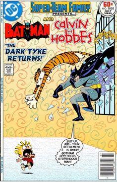 Super-Team Family Batman and Calvin and Hobbes