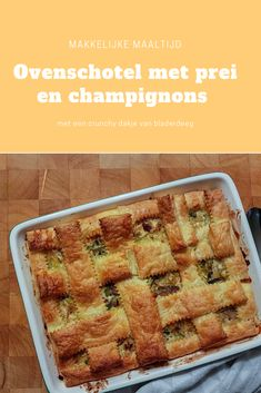 Oven dish with leek and mushrooms Vegan Dinner Recipes, Good Healthy Recipes, Vegan Dinners, Vegetarian Recipes, Kohlrabi Recipes, Oven Dishes, Dutch Recipes, Brunch, Family Meals