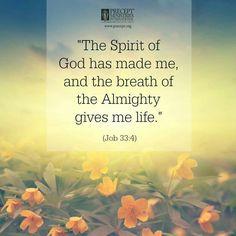 Job 33:4 Healing Scriptures, Prayer Verses, Bible Verses, Catholic Quotes, Biblical Quotes, Spirit Of Truth, Holy Spirit, Book Of Job, Dios