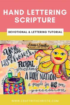 hand lettering   scripture art   hand lettering tutorial   brush lettering   1 Peter 2:9   #handlettering #scriptureart