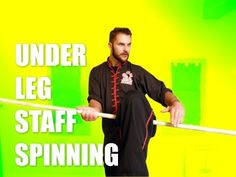 Kung Fu Staff Spinning Under the Legs Tutorial - YouTube