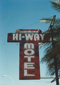 26. Hi-Way Motel, Apache Rd. Tempe, AZ