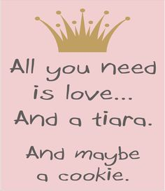 All you need is LOVE and a Tiara...- Children's sign STENCIL- 6 sizes available…