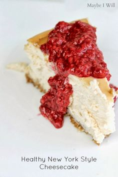 New York Style Cheesecake made over to be HEALTHY!!! So good and only 260 Calories a serving! #cheesecake #healthy #recipemakeover {www.mayb...
