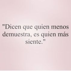 Trendy Quotes Feelings Romances Romantic quotes in spanish Inspirational Phrases, Motivational Phrases, Tumblr Love, Love Phrases, Sad Love, Love Messages, True Quotes, Boss Quotes, Texts