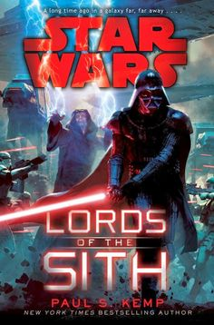 'Star Wars: Lords Of The Sith' by Paul S Kemp | Cover art by Aaron McBride