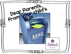Speech Time Fun: Dear Parents, from your child's SLP! Pinned by SOS Inc. Resources. Follow all our boards at pinterest.com/sostherapy/ for therapy resources.