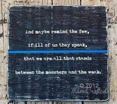 Cop Wife, Police Wife Life, Police Family, Be My Hero, Police Lives Matter, Blue Line Police, Leo Love, Blue Bloods, Thin Blue Lines