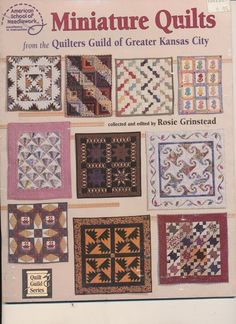 Miniature Quilts from the Quilters Guild of Greater Kansas City