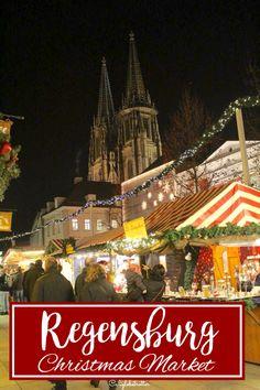 Regensburg's Christmas Markets - California Globetrotter