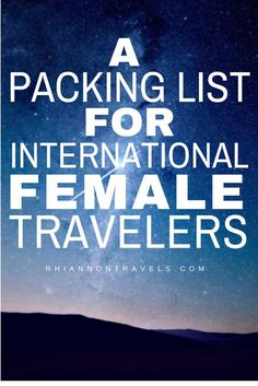 A Packing List for International Female Travelers: A First Timer's Guide