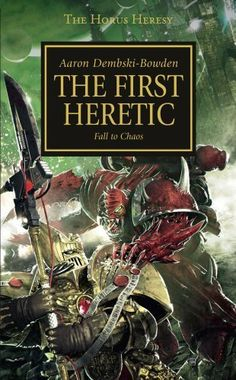 Horus Heresy: First Heretic (The Horus Heresy) by Aaron Dembski-Bowden. $8.99. Author: Aaron Dembski-Bowden. Publisher: Games Workshop; Original edition (October 26, 2010). Series - The Horus Heresy (Book 15)