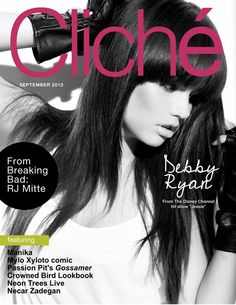 Cliché Magazine September 2012 featuring Debby Ryan