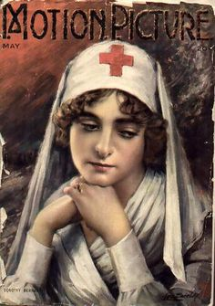 World War One Red Cross nurse on cover of vintage Motion Picture magazine. Vintage Nurse, Vintage Girls, History Of Nursing, Medical History, Nurse Betty, Nurse Art, Vintage Illustration Art, Image 3d, World War One
