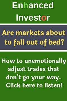 How to unemotionally adjust trades that don't go your way. Click here to listen!