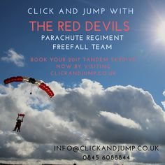 Tick off your bucket list, raise money for a charity or cause, do something truly uplifting by completing a parachute jump.  Book your Red Devils Tandem skydive now!  www.clickandjump.co.uk