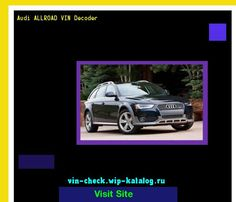 Nice Audi 2017: Audi ALLROAD VIN Decoder - Lookup Audi ALLROAD VIN number. 193524 - Audi. Search...  19062004 Check more at http://carsboard.pro/2017/2017/04/24/audi-2017-audi-allroad-vin-decoder-lookup-audi-allroad-vin-number-193524-audi-search-19062004/