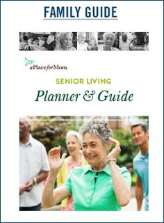 A Place for Mom Senior Living Planner & Guide
