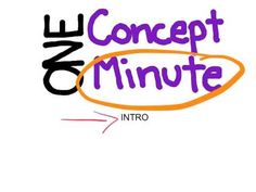 "Service learning project: One of our 8th grade students created the ""one minute concept"" channel to teach basic concepts for students with a short attention span.  The idea is that the more subscribers that join the channel would increase the monetary compensation - the end goal would be that the funds would be donated to a good cause!  What a great idea for students to be contributing to all year long!  Her first project will be a series of 9th grade prep videos. @Mrs. Fiske"