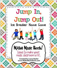 Make Music Rock! Jump In, Jump Out - Name game ice breaker that is a perfect…