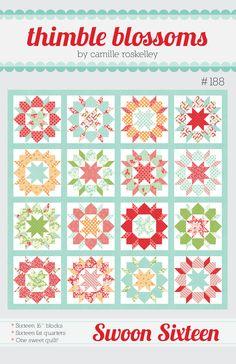 Thimble Blossoms — Swoon Sixteen- pattern 188 PDF pattern