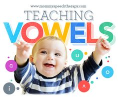 Mommy Speech Therapy: How To Teach Vowel Sounds. Pinned by SOS Inc. Resources. Follow all our boards at pinterest.com/sostherapy/ for therapy resources.
