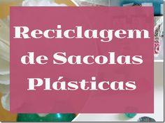 Reciclagem de Sacolas Plásticas