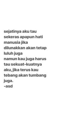 New quotes indonesia life truths Ideas Smile Quotes, New Quotes, Music Quotes, Faith Quotes, Girl Quotes, Motivational Quotes, Funny Quotes, Inspirational Quotes, Wisdom Quotes