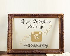 If You  Instagram Please Use #Weddinghastag Custom Wedding Sign Decal Wedding Picture Frame Decal Wedding Decoration Wedding Gift Decal by RoyalBrides on Etsy https://www.etsy.com/listing/286576403/if-you-instagram-please-use