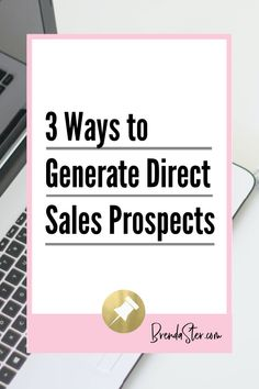 Once you joined a direct sales company, you probably noticed one thing right away: those of us in direct sales are always networking, prospecting, looking for leads, and trying to figure out how to generate direct sales prospects. Click here to read about three ways you can generate more leads for your direct sales business. Don't forget to repin this for later!! Direct Sales // Direct Sales Tips // Social Marketing // Social Marketing for Direct Sales